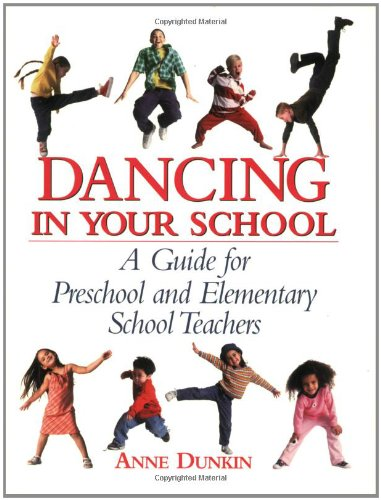 Lessons Activity Physical (Dancing in Your School: A Guide for Preschool and Elementary School Teachers (School Physical Activity))