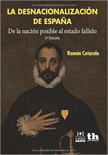 La desnacionalización de España (Plural): Amazon.es: Cotarelo García, Ramón: Libros