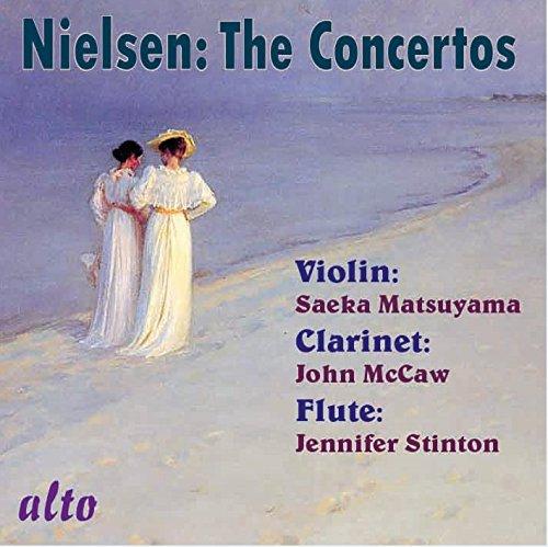 Carl Nielsen: Complete Concertos (Violin, Clarinet, Flute)