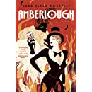 Amberlough: Book 1 in the Amberlough Dossier