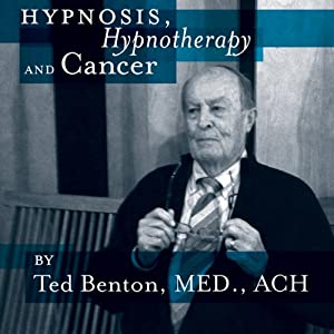 Hypnosis, Hypnotherapy and Cancer Speech