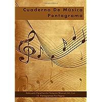 Cuaderno De Musica Pentagrama: Adecuado Para Escribir Notación