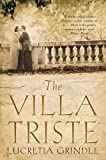 Front cover for the book The Villa Triste by Lucretia Grindle