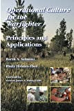 Operational culture for the warfighter : principles and applications