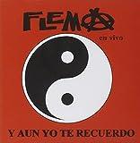 Y Aun Yo Te Recuerdo En Vivo by Flema (2013-08-15)