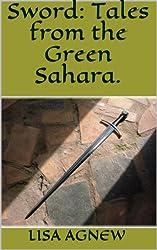 Sword: Tales from the Green Sahara.