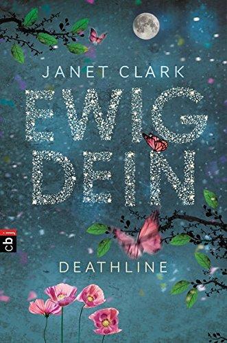Deathline - Ewig dein (Die Deathline-Reihe, Band 1)