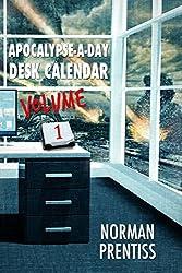 Apocalypse-a-Day Desk Calendar, Volume 1