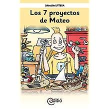 Los 7 proyectos de Mateo: Mateo