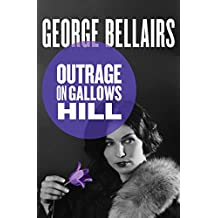 Amazon george bellairs books biography blog audiobooks outrage on gallows hill thomas littlejohn fandeluxe Document