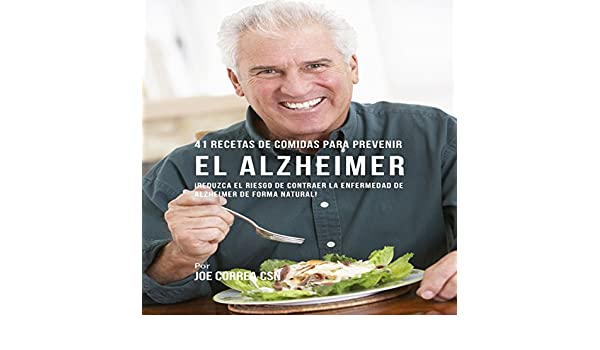 Amazon.com: 41 Recetas de Comidas para Prevenir el Alzheimer [41 Meal Recipes to Prevent Alzheimers]: ¡Reduzca el Riesgo de Contraer la Enfermedad de ...