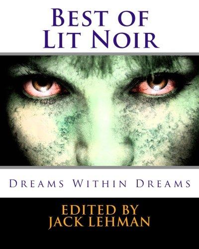 Read Online Best of Lit Noir: Dreams Within Dreams pdf