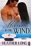 Marine in the Wind (1Night Stand): Always a Marine (Always a Marine series Book 15)