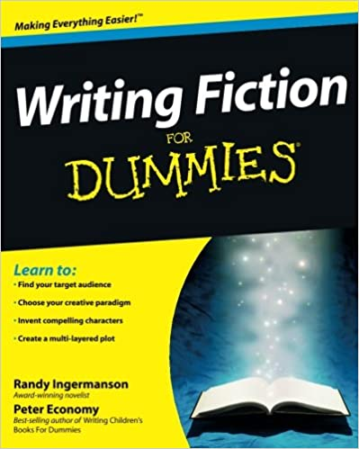 com writing fiction for dummies randy  com writing fiction for dummies 9780470530702 randy ingermanson peter economy books