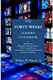 The Forty Weeks Leader's Guidebook