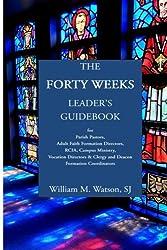 The Forty Weeks Leader's Guidebook