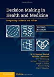 img - for Decision Making in Health and Medicine: Integrating Evidence and Values book / textbook / text book