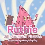 Ruthie, Jill Jackson Pearce, 1483627179