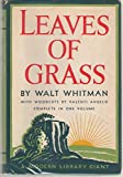 img - for Leaves of grass: Comprising all the poems written by Walt Whitman, following the arrangement of the edition of 1891-2 (A Modern library giant) book / textbook / text book