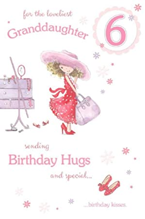 Beautiful Granddaughter 6th Birthday Card GR 206206