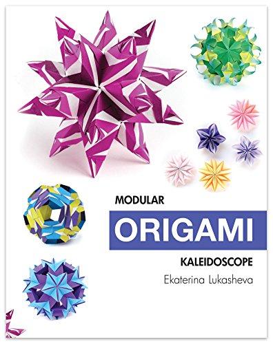Modular Origami Kaleidoscope: 30 Models You Can Do Yourself ()