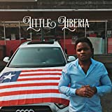 Little Liberia [Explicit]