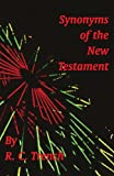 Synonyms of the New Testament, R. C. Trench, 1878442198