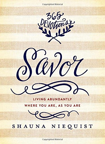 Savor-Living-Abundantly-Where-You-Are-As-You-Are