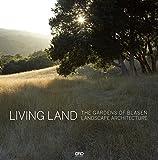 Living Land: The Gardens of Blasen Landscape