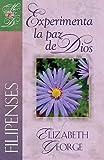 Experimenta la paz de Dios (Spanish Edition)