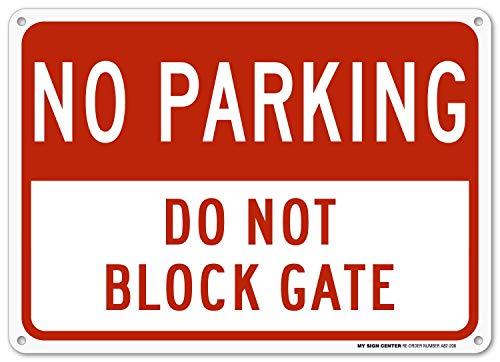 Do Not Block Driveway Gate No Parking Sign, Outdoor Aluminum, 10