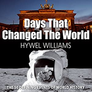 Days that Changed the World Audiobook