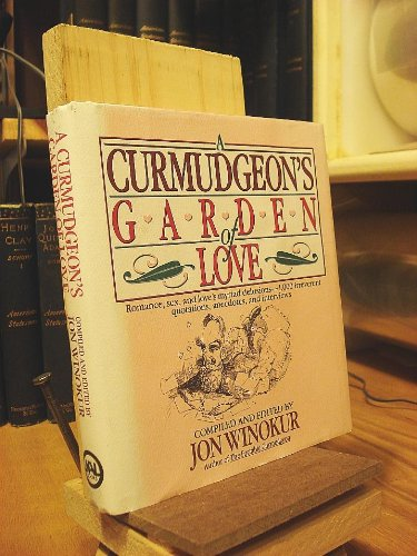 A Curmudgeon's Garden of Love