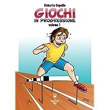 GIOCHI IN PROGRESSIONE (Italian Edition)
