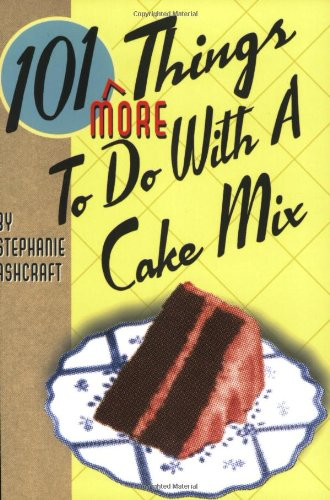 (101 More Things to do with a Cake)