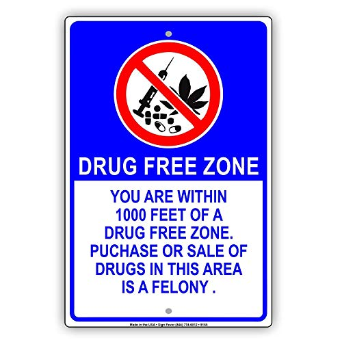 LOHIGHH Drug Free Zone You are Within 1000 Feet Church School Work Business Area Warning Notice Aluminum Sign 8