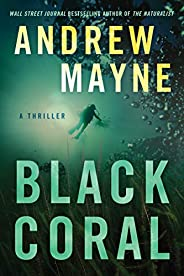 Black Coral: A Thriller (Underwater Investigation Unit Book 2)