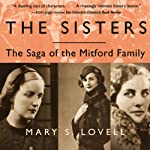 The Sisters: The Saga of the Mitford Family | Mary S. Lovell