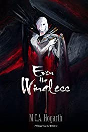 Even the Wingless (Princes' Game Book 1)
