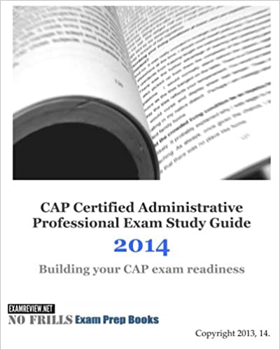 Cap certified administrative professional exam study guide 2014 cap certified administrative professional exam study guide 2014 large print edition fandeluxe Images