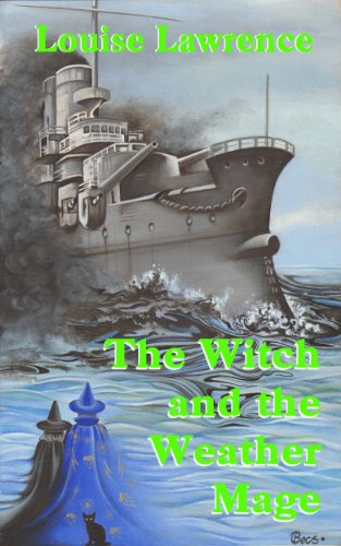 book cover of The Witch and the Weather Mage