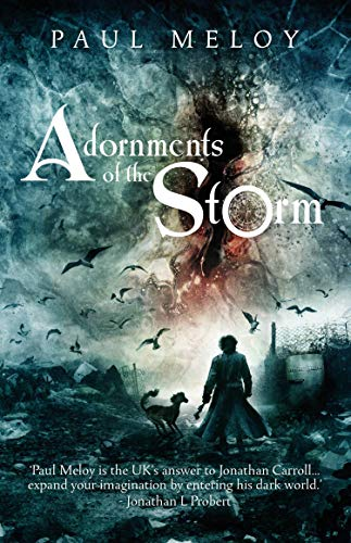 Adornment of the storm by paul meloy