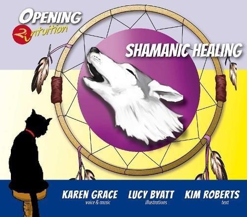 Shamanic Healing CD (Opening2Intuition)