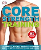Core Strength Training, Dorling Kindersley Publishing Staff, 1465402209