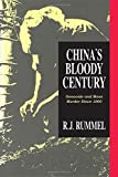 img - for China's Bloody Century: Genocide and Mass Murder Since 1900 book / textbook / text book