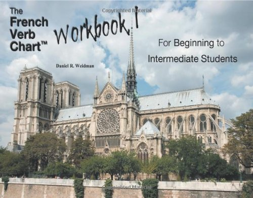 The French Verb Chart: Workbook I