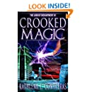 Crooked Magic (The Land of Enchantment Book 3)