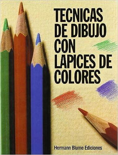 Técnicas De Dibujo Con Lápices De Colores Artes Técnicas Y Métodos