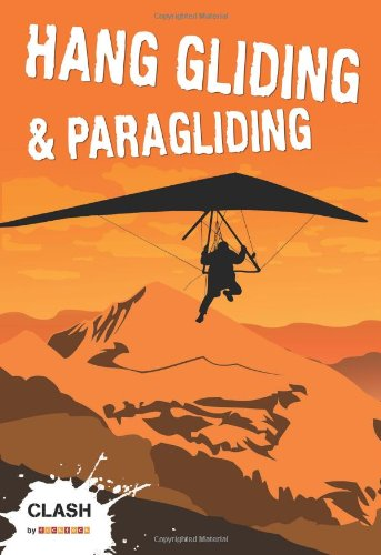 Hang Gliding and Paragliding (Clash)