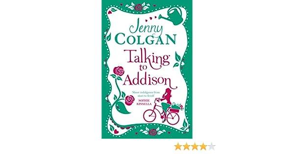 Talking To Addison EBook Jenny Colgan Amazonau Kindle Store